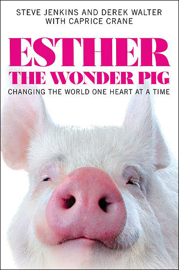 Esther-the-Wonder-Pig-Changing-the-World-One-Heart-at-a-Time-1